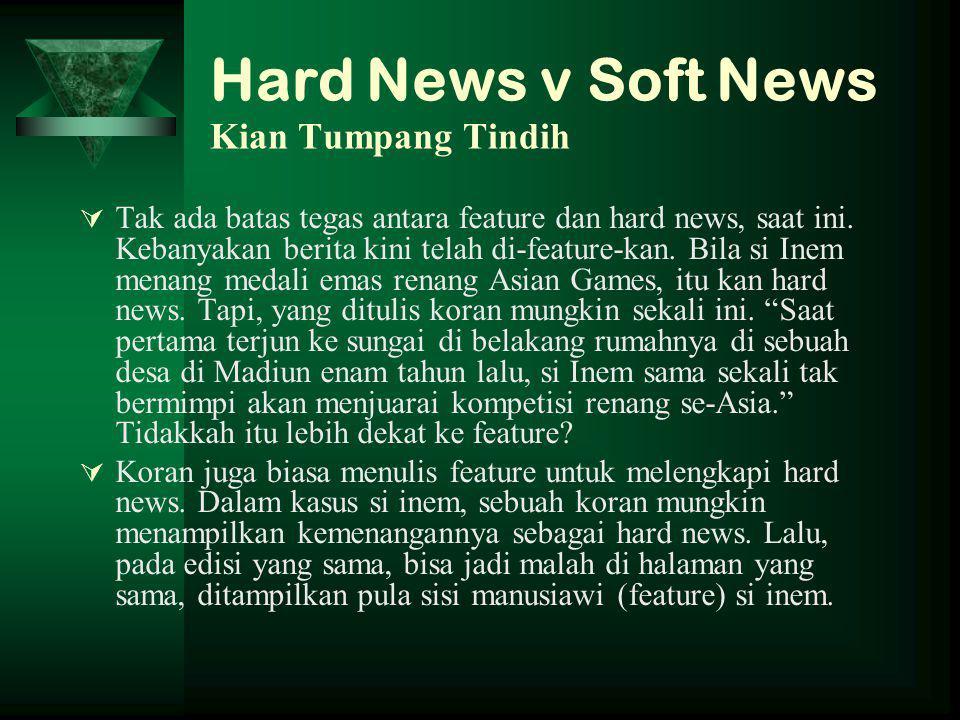 Hard News v Soft News Kian Tumpang Tindih