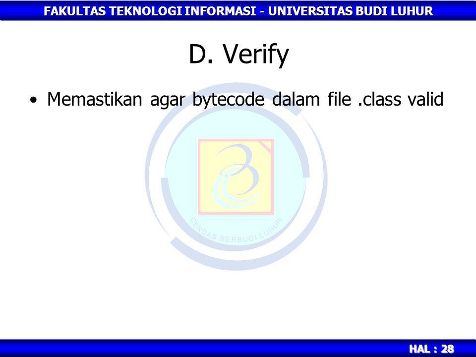 D. Verify Memastikan agar bytecode dalam file .class valid