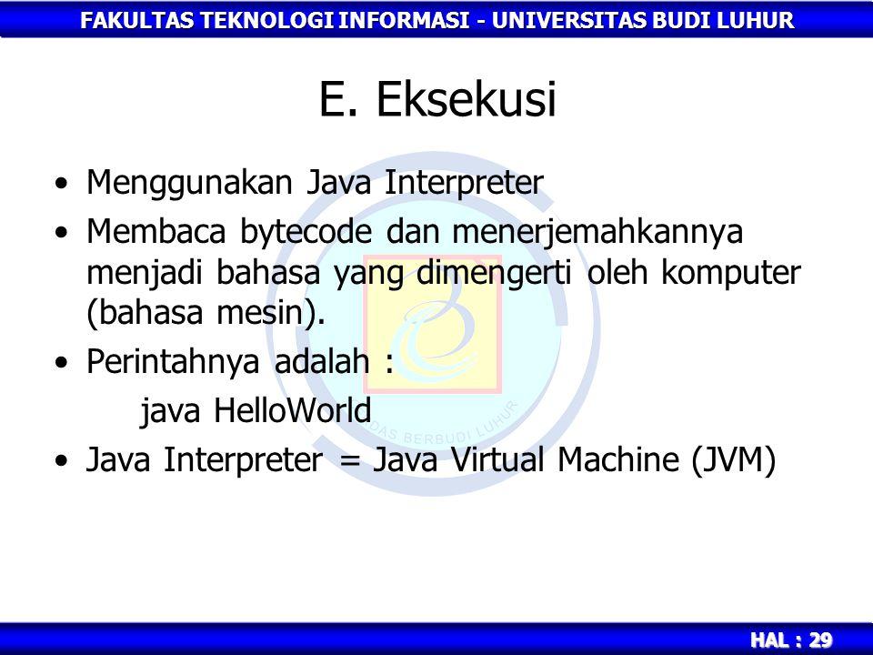 E. Eksekusi Menggunakan Java Interpreter