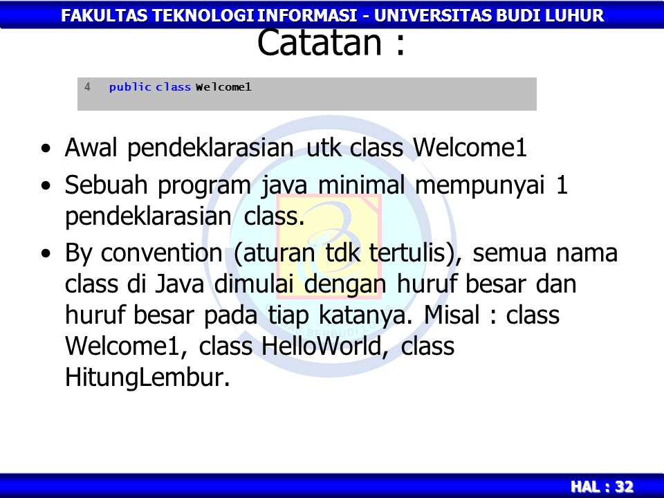 Catatan : Awal pendeklarasian utk class Welcome1