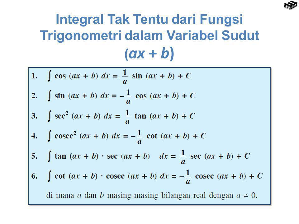 Integral Tak Tentu dari Fungsi Trigonometri dalam Variabel Sudut (ax + b)