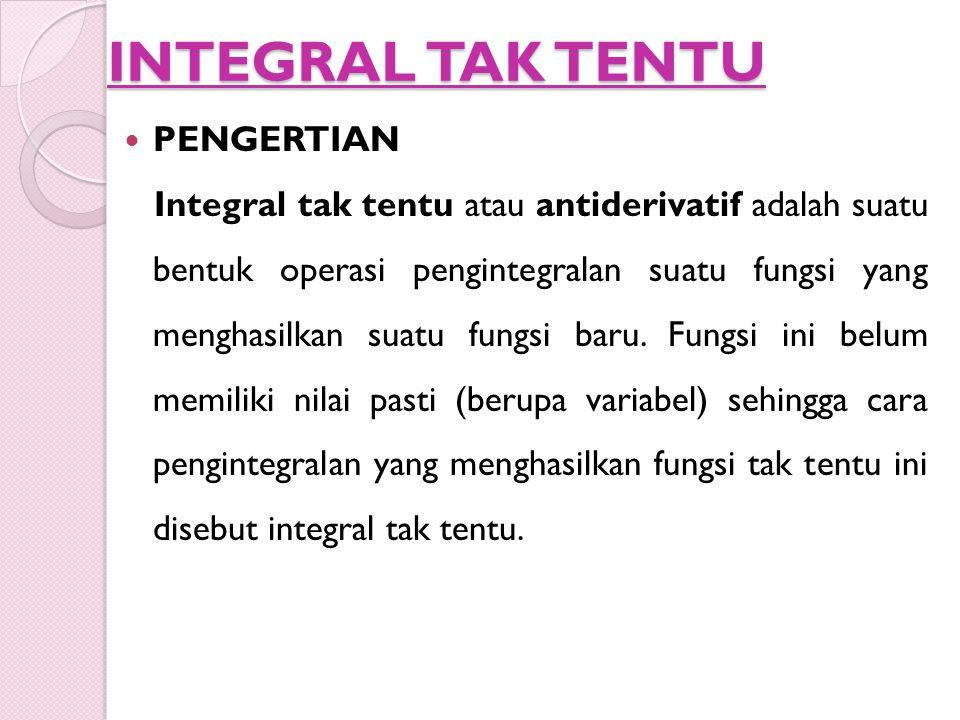 INTEGRAL TAK TENTU PENGERTIAN