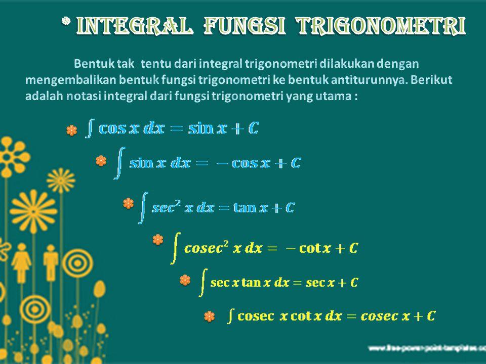 * Integral Fungsi Trigonometri