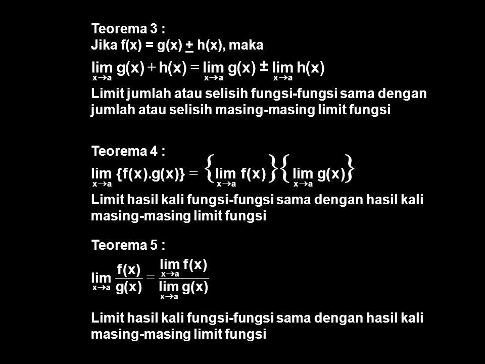 { } ) x ( h lim g ± = + ) x ( g lim . f )} ). = ) x ( g lim f =