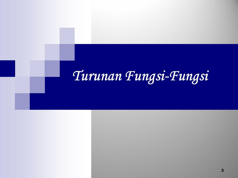 Turunan Fungsi-Fungsi