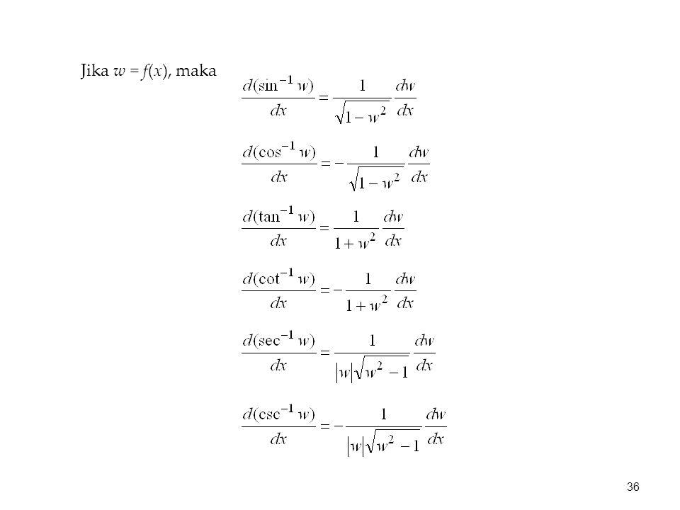 Jika w = f(x), maka