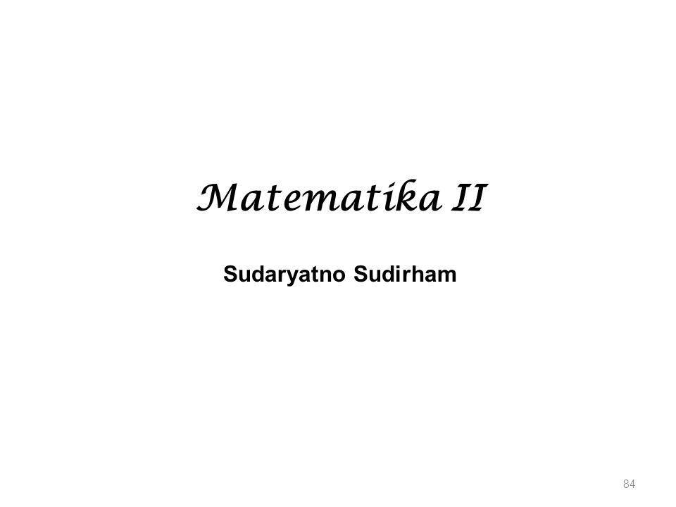 Matematika II Sudaryatno Sudirham