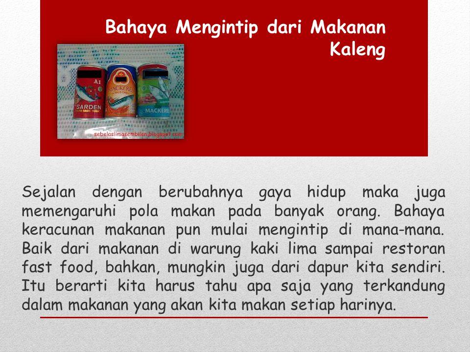 Bahaya Mengintip dari Makanan Kaleng