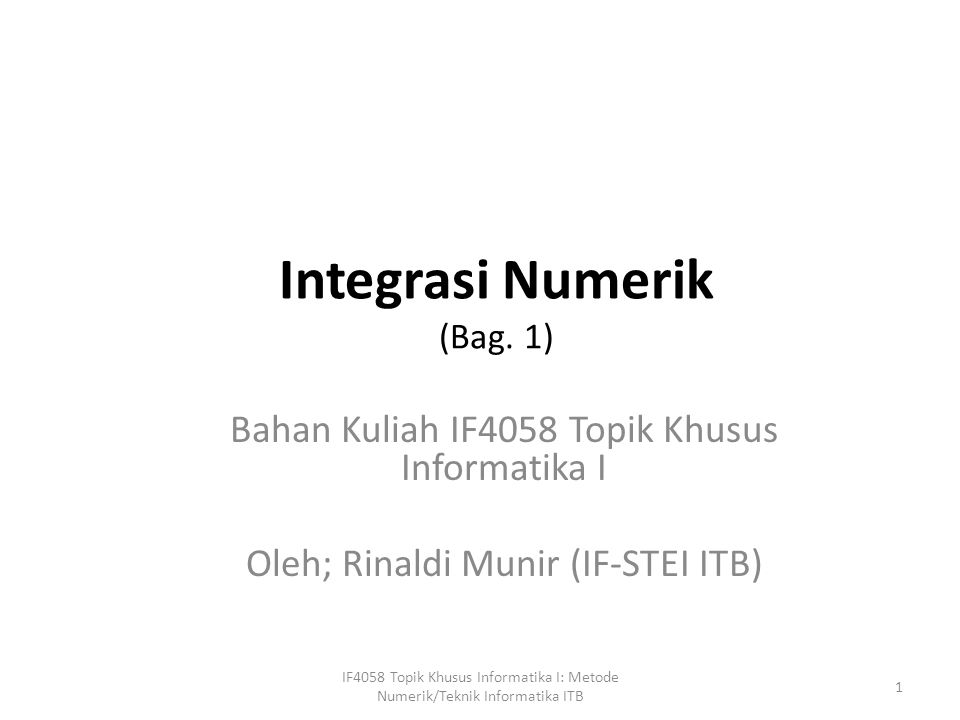 Integrasi Numerik (Bag. 1)