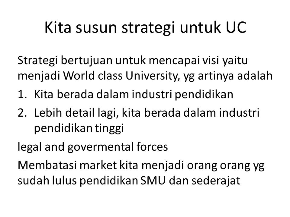 Kita susun strategi untuk UC