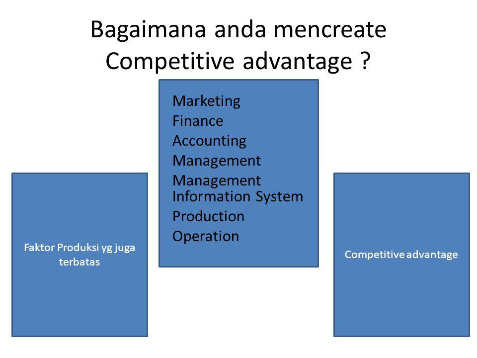 Bagaimana anda mencreate Competitive advantage