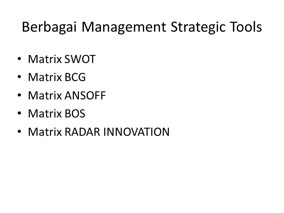 Berbagai Management Strategic Tools