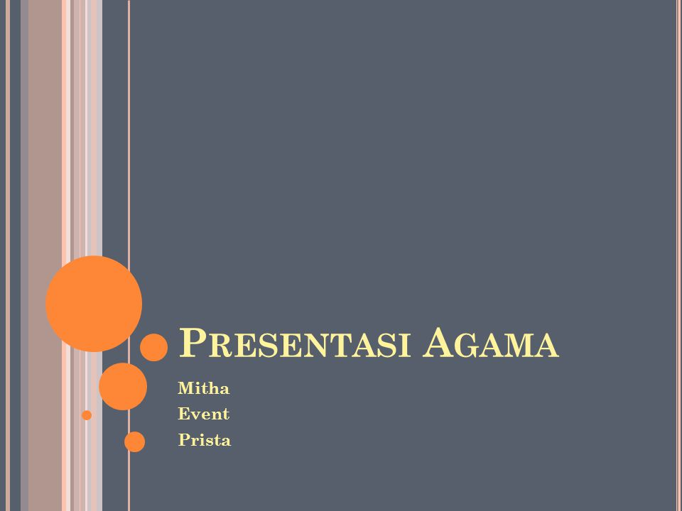Presentasi Agama Mitha Event Prista