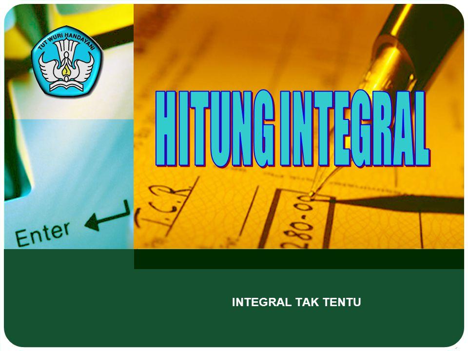 HITUNG INTEGRAL INTEGRAL TAK TENTU