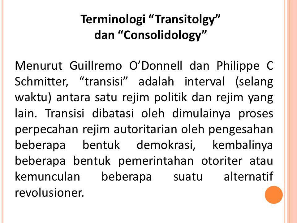 Terminologi Transitolgy dan Consolidology