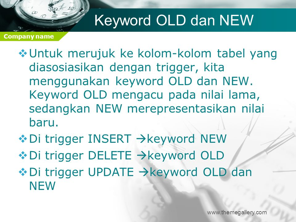 Keyword OLD dan NEW