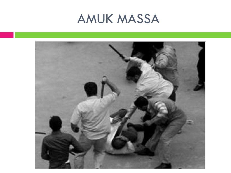 AMUK MASSA