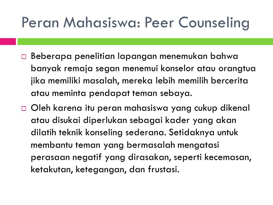 Peran Mahasiswa: Peer Counseling