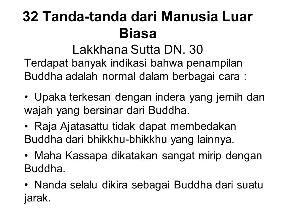 32 Tanda-tanda dari Manusia Luar Biasa Lakkhana Sutta DN. 30
