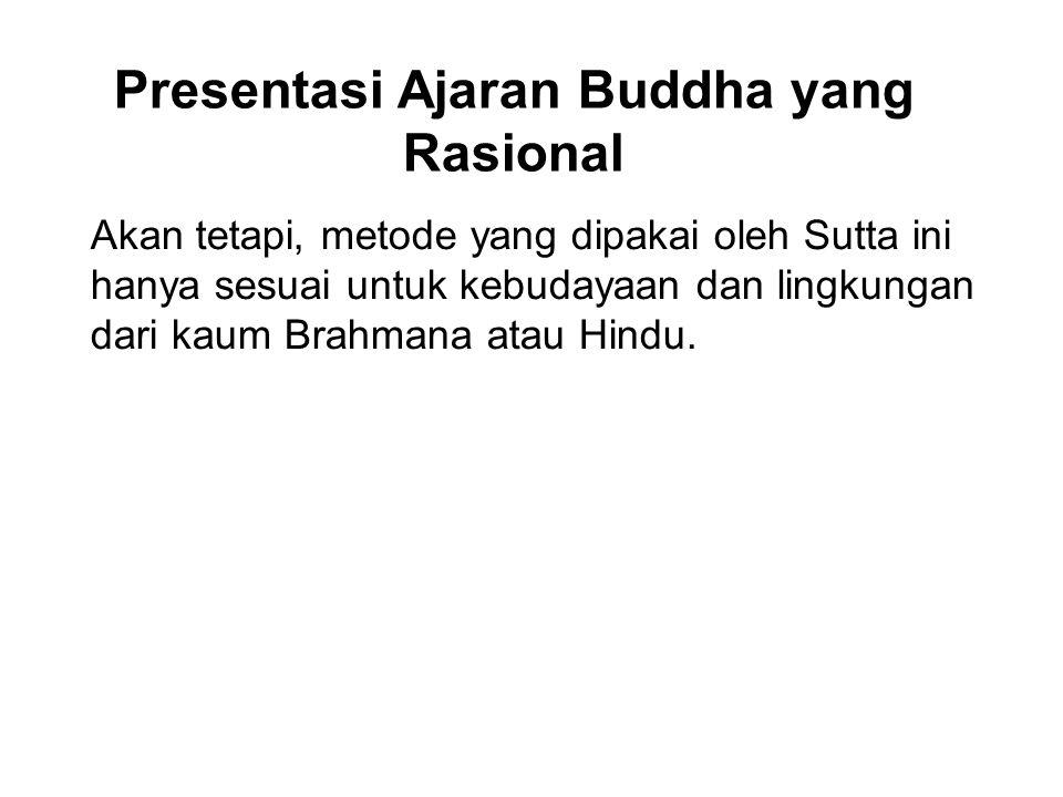 Presentasi Ajaran Buddha yang Rasional
