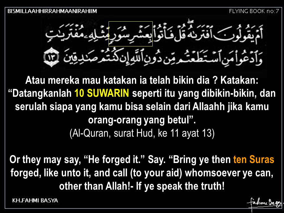 (Al-Quran, surat Hud, ke 11 ayat 13)