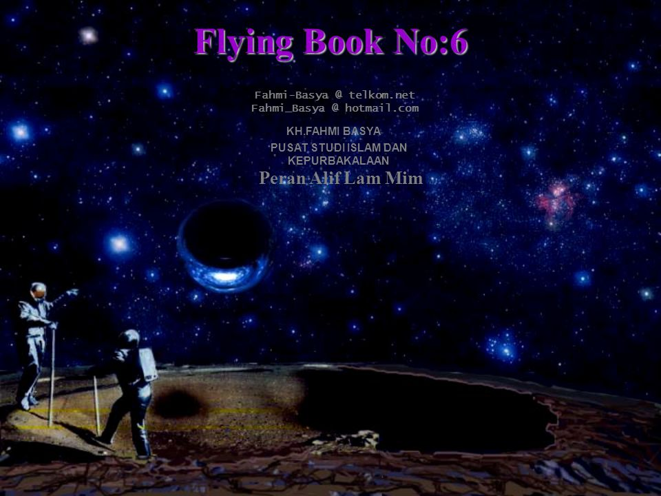 Flying Book No:6 Peran Alif Lam Mim Fahmi-Basya @ telkom.net