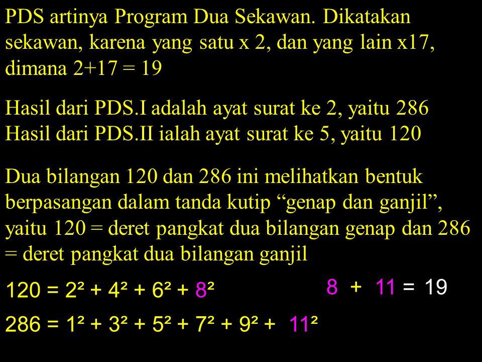 PDS artinya Program Dua Sekawan