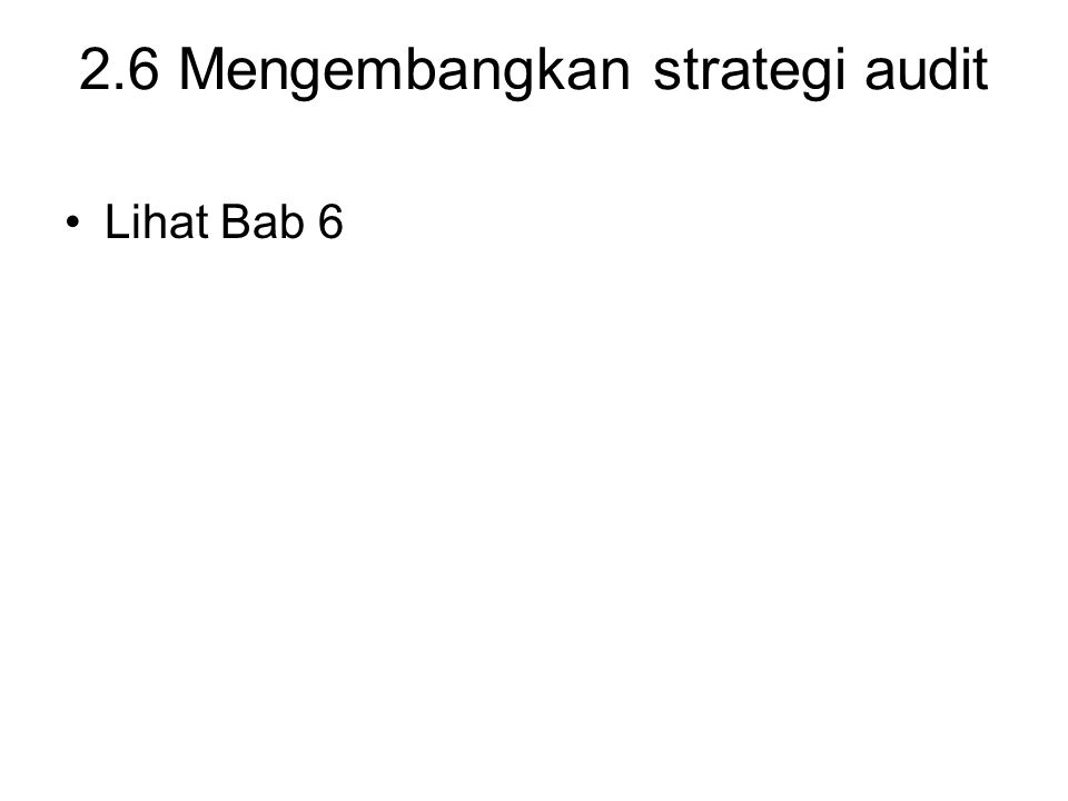 2.6 Mengembangkan strategi audit