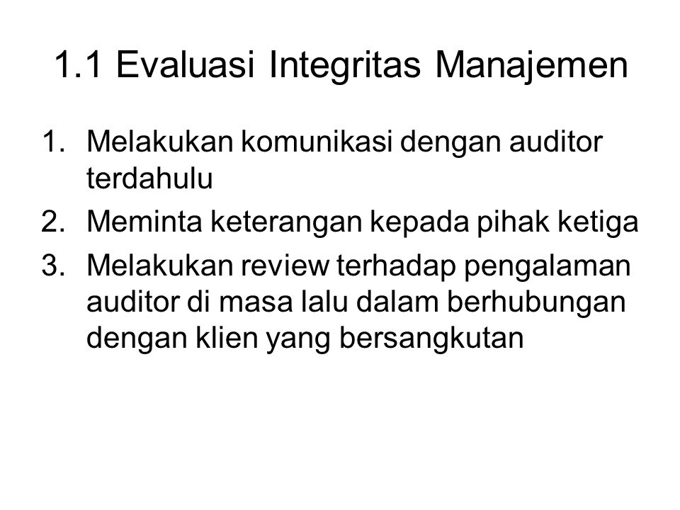 1.1 Evaluasi Integritas Manajemen