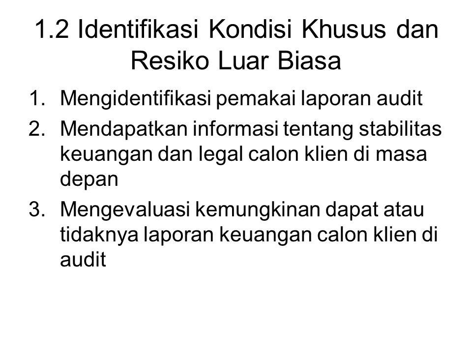 1.2 Identifikasi Kondisi Khusus dan Resiko Luar Biasa