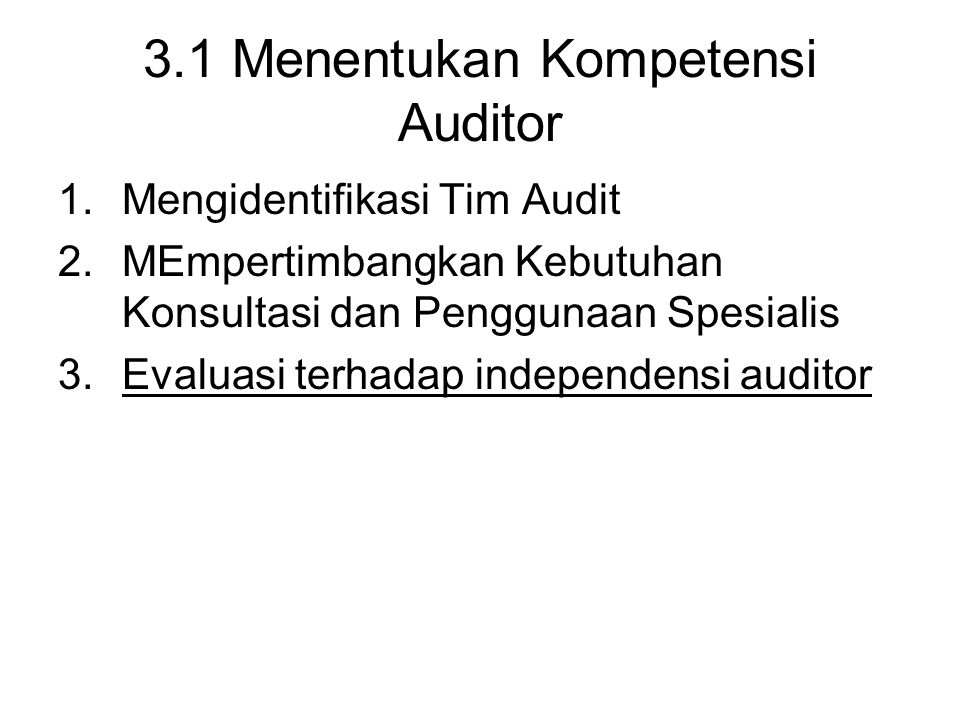 3.1 Menentukan Kompetensi Auditor