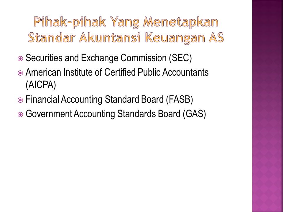 Pihak-pihak Yang Menetapkan Standar Akuntansi Keuangan AS