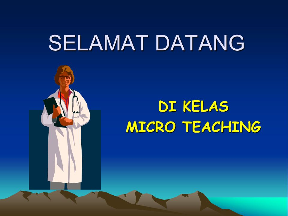DI KELAS MICRO TEACHING