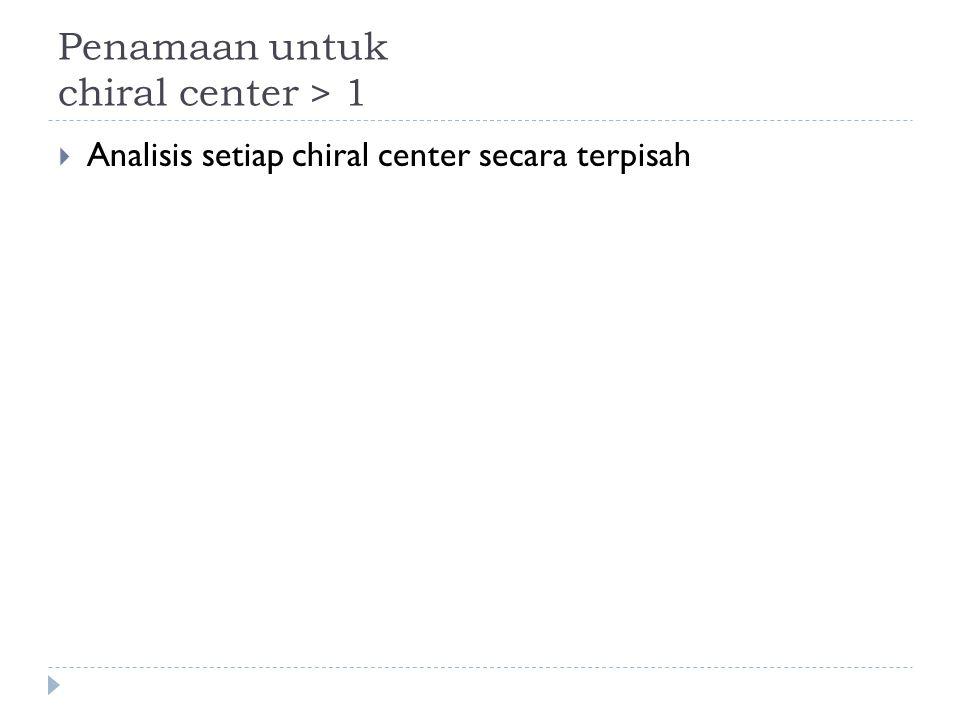 Penamaan untuk chiral center > 1