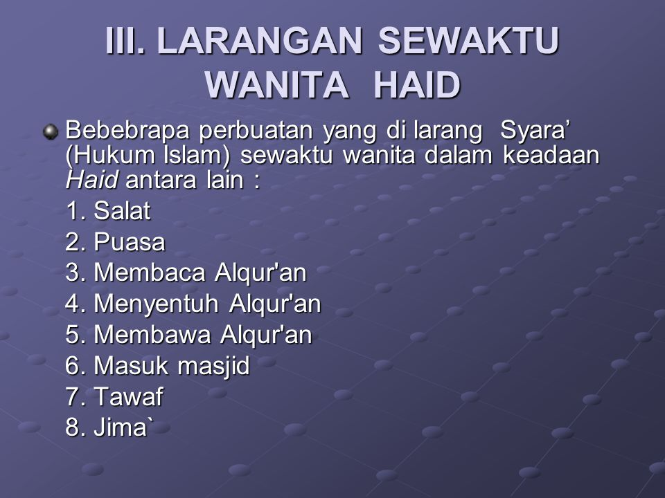 III. LARANGAN SEWAKTU WANITA HAID