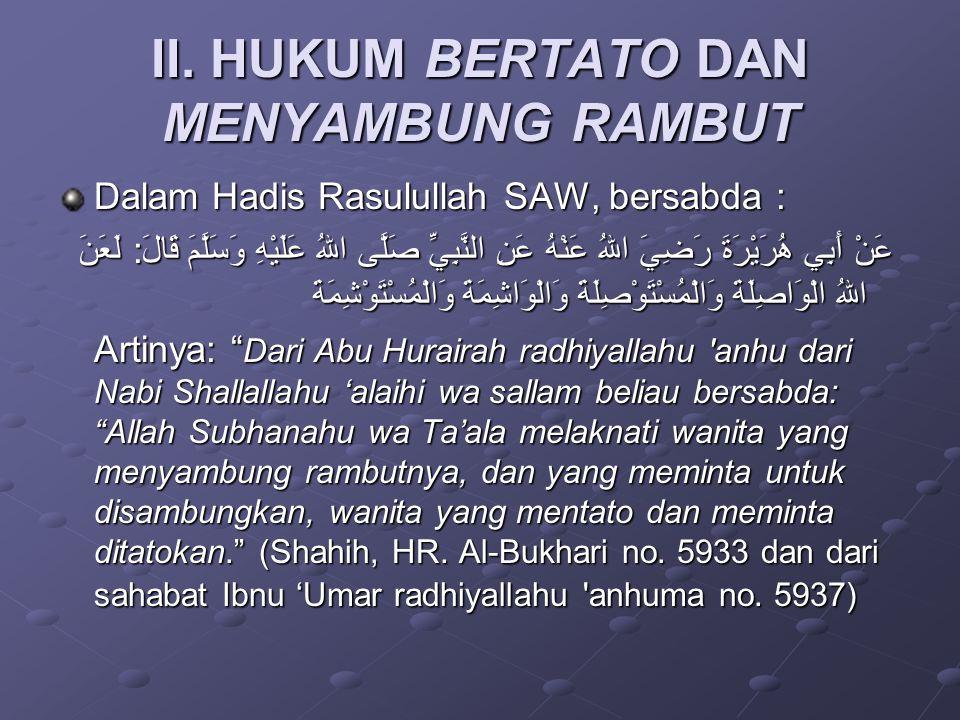 II. HUKUM BERTATO DAN MENYAMBUNG RAMBUT