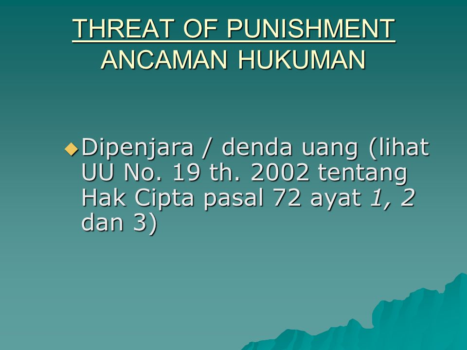 THREAT OF PUNISHMENT ANCAMAN HUKUMAN