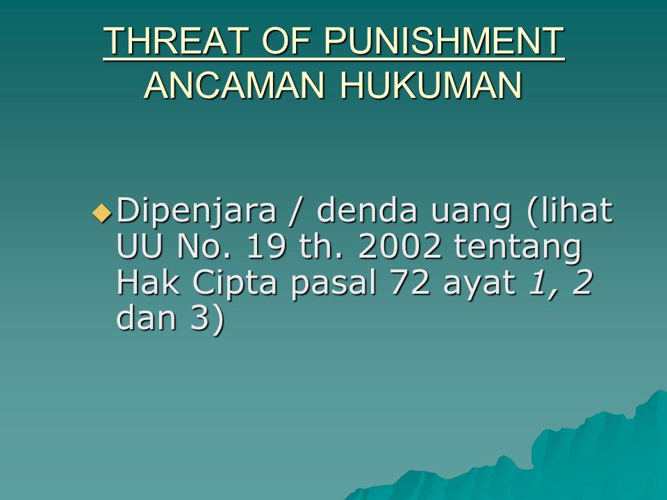 THREAT OF PUNISHMENT ANCAMAN HUKUMAN