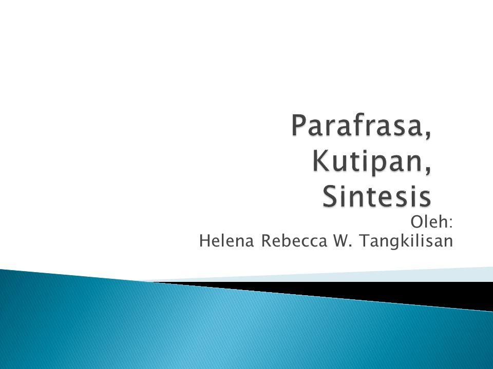 Parafrasa, Kutipan, Sintesis