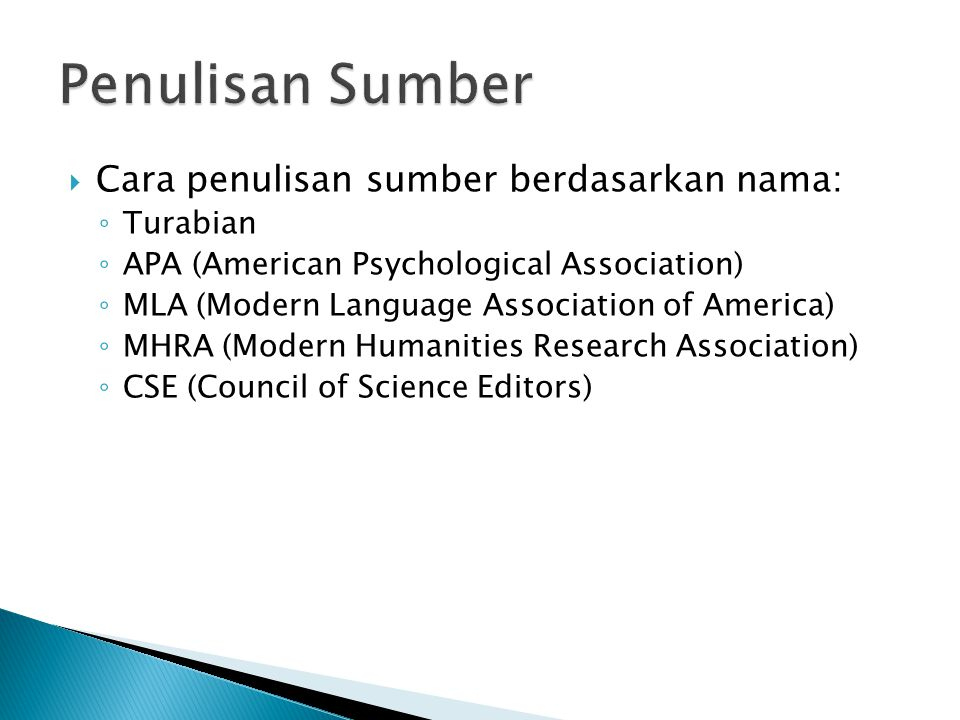 Penulisan Sumber Cara penulisan sumber berdasarkan nama: Turabian