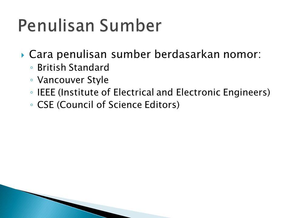 Penulisan Sumber Cara penulisan sumber berdasarkan nomor: