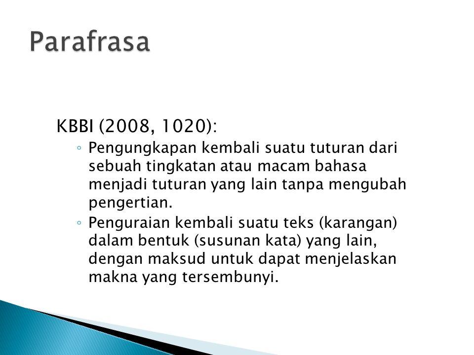 Parafrasa KBBI (2008, 1020):