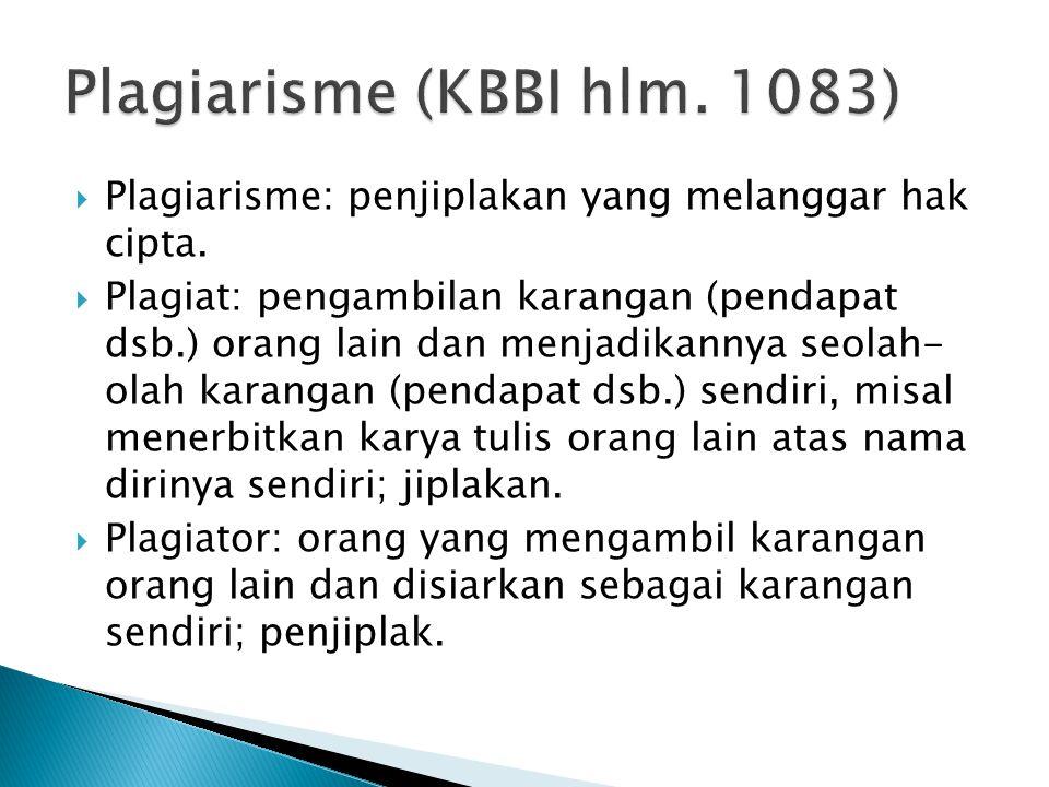 Plagiarisme (KBBI hlm. 1083)