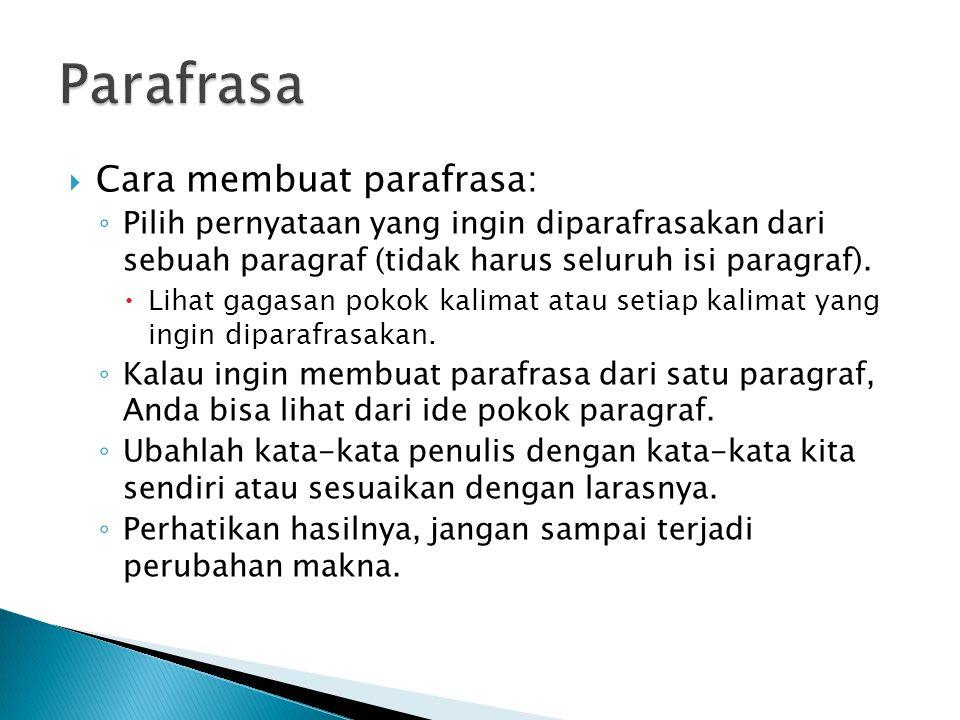 Parafrasa Cara membuat parafrasa:
