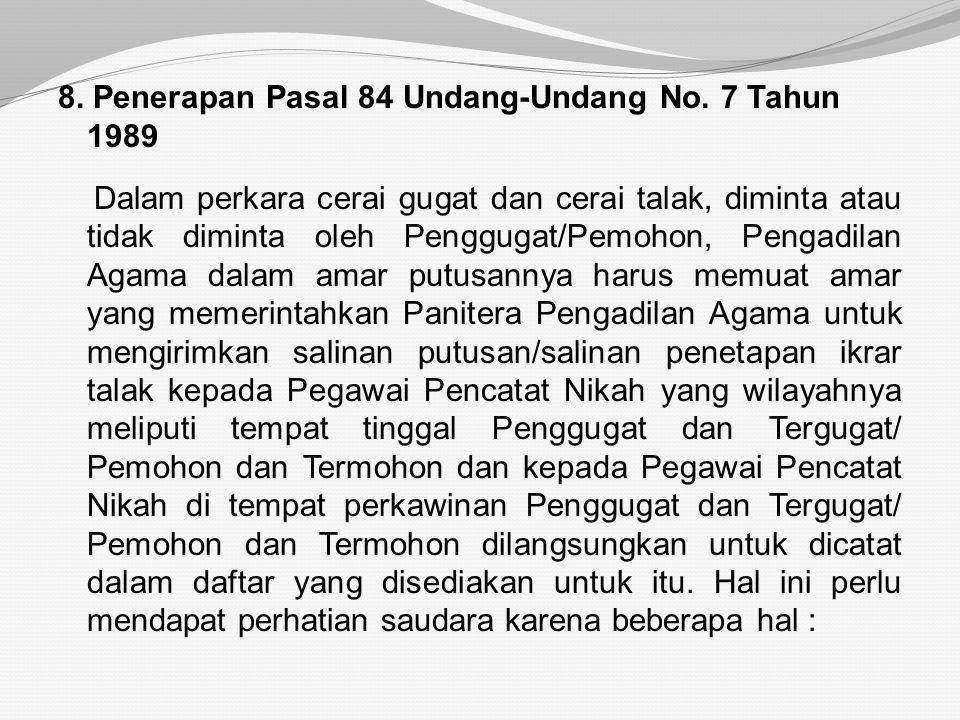 8. Penerapan Pasal 84 Undang-Undang No