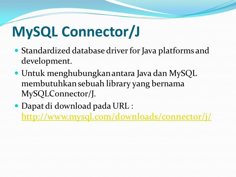 MySQL Connector/J Standardized database driver for Java platforms and development.
