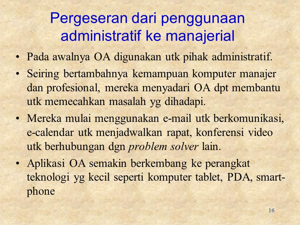Pergeseran dari penggunaan administratif ke manajerial
