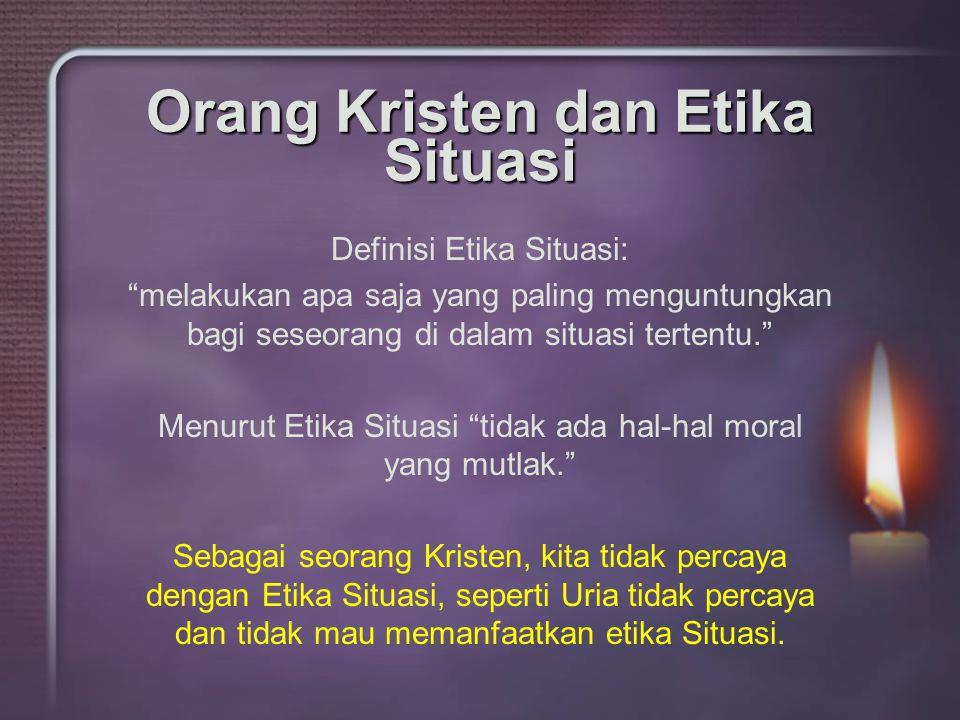 Orang Kristen dan Etika Situasi