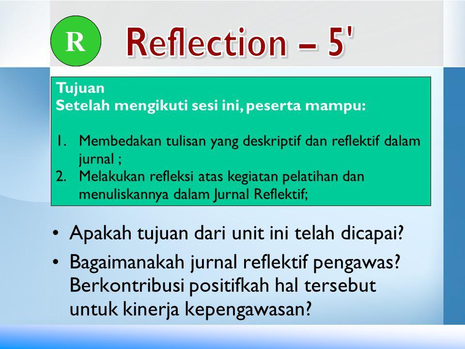 R R Reflection – 5 Apakah tujuan dari unit ini telah dicapai