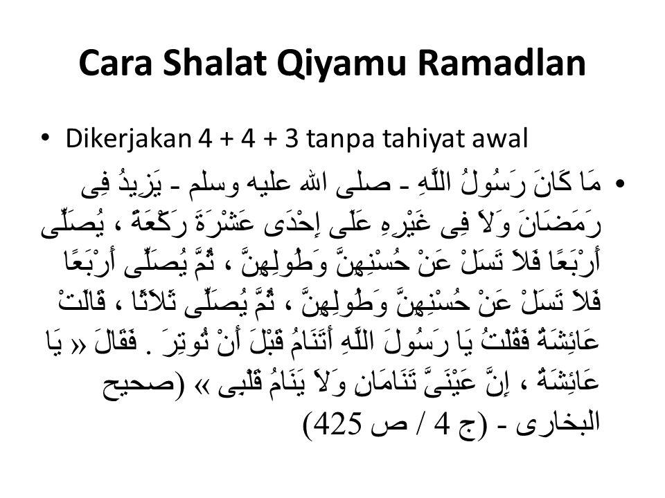 Cara Shalat Qiyamu Ramadlan